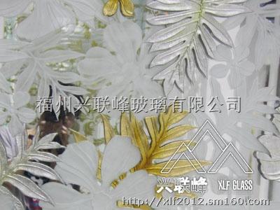欧式雕花玻璃图片-福州兴联峰玻璃有限公司产品相册